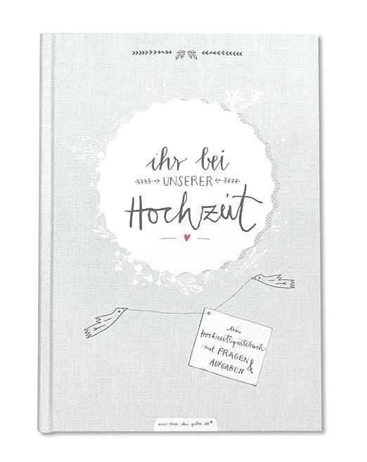Hochzeitsgästebuch mit Fragen IHR BEI UNSERER HOCHZEIT | Gästebuch Hochzeit mit 96 Seiten für Hochzeitsgäste & Brautpaar | 17