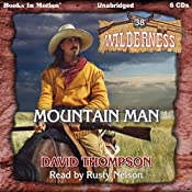 Mountain Man: Wilderness Series, Book 38 | David Thompson