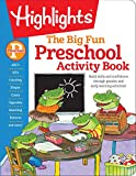 The Big Fun Preschool Activity Book: Build skills and confidence through puzzles and early learning activities! (Highlights Big Fun Activity Workbooks)