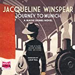 Journey to Munich: A Maisie Dobbs Mystery, Book 12 | Jacqueline Winspear