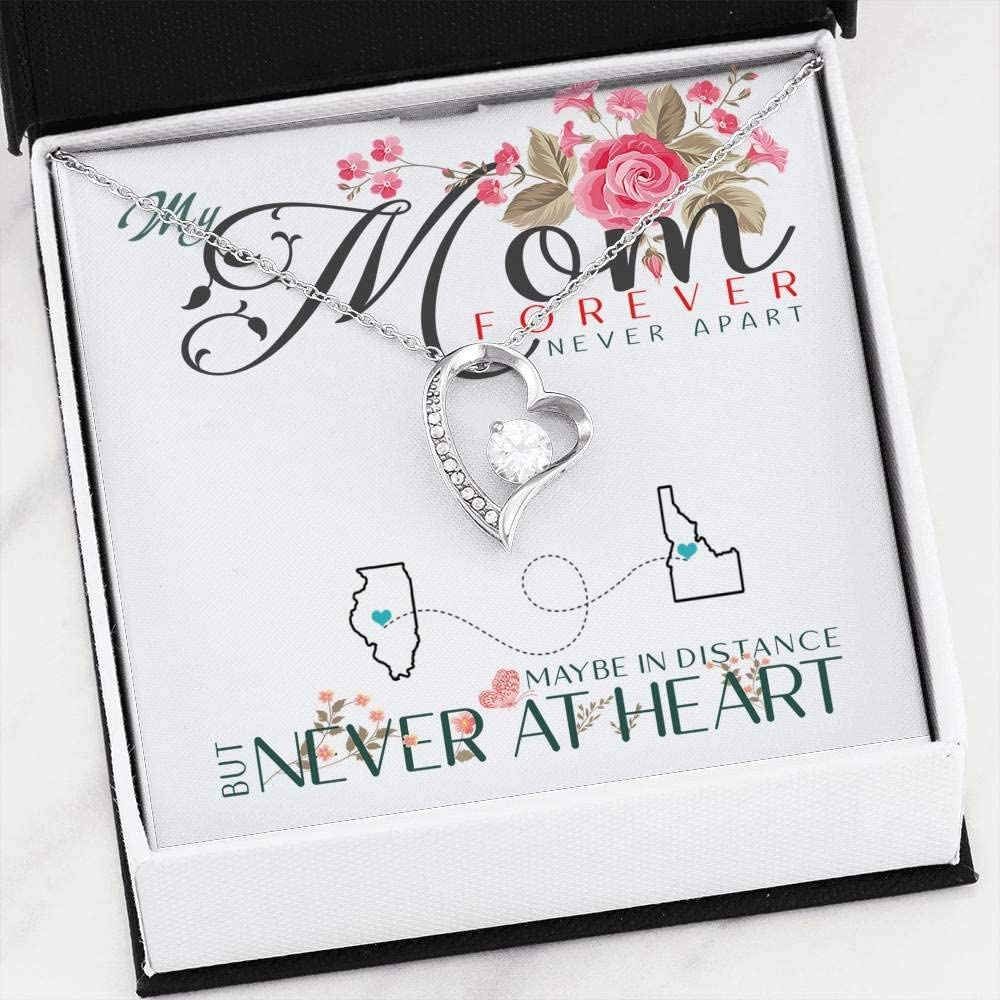 My Mom Forever Never Apart Maybe in Distance But Never at Heart Illinois Idaho FamilyGift Mother Daughter Necklace Heart Necklace Pendant Necklace with Message for Mom Daughter