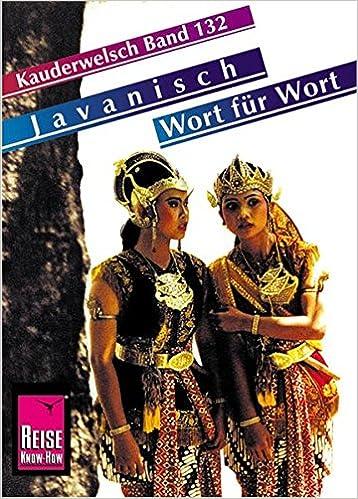 Javanisch Wort für Wort. Kauderwelsch: Kauderwelsch Band 132