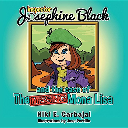 Inspector Josephine Black and the case of The Missing Mona (Mona Lisa Smile Painting)