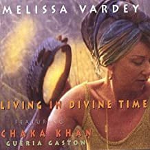 Living in Divine Time by Melissa Vardey (2000-08-02)