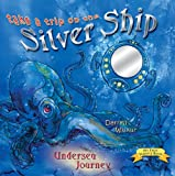 Take a Trip on the Silver Ship, Darrell Wiskur, 0890513791