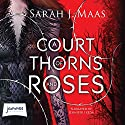 A Court of Thorns and Roses Audiobook by Sarah J. Maas Narrated by Jennifer Ikeda