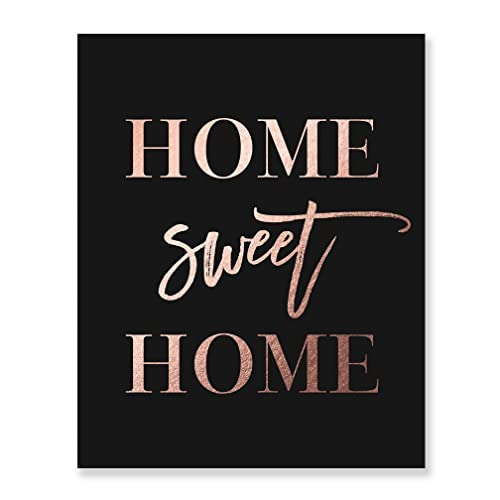 Amazon Com Home Sweet Home Rose Gold Foil Wall Art Print Black Poster Inspirational Motivational Quote Engagement Gift Decor 8 Inches X 10 Inches A2 Handmade