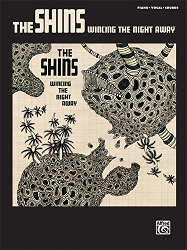 The Shins -- Wincing the Night Away: Piano/Vocal/Chords (Pvg)