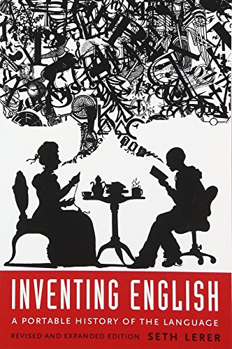 Inventing English: A Portable History of the Language