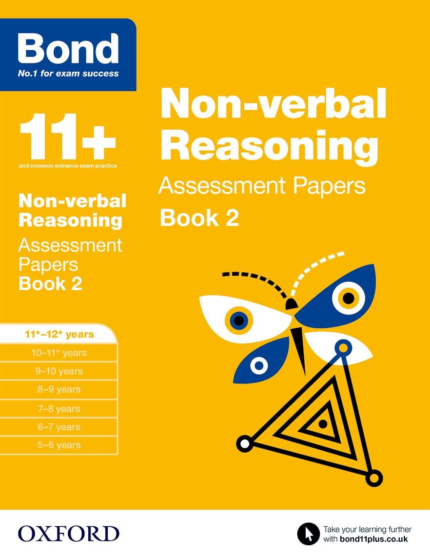 Read Online Bond 11+: Non Verbal Reasoning: Assessment Papers Book 2 pdf epub