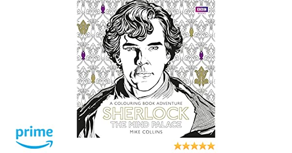 Sherlock. The Mind Palace. The Official Colouring Book: Amazon.es ...