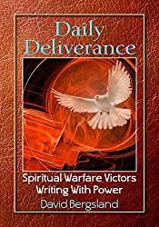 Daily Deliverance: Spiritual Warfare Victors Writing With Power