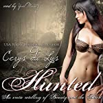 Hunted: An Erotic Retelling of Beauty and the Beast : An Adult Fairy Tale Novel | Cerys du Lys