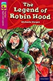 Oxford Reading Tree TreeTops Myths and Legends: Level 10: The Legend Of Robin Hood