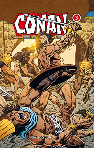 Conan El bárbaro (Integral) nº 03/10: 20 por Roy Thomas,John Buscema,Howard Chaykin,Mussarra Roca, Joan Josep,José Miguel Pallarés