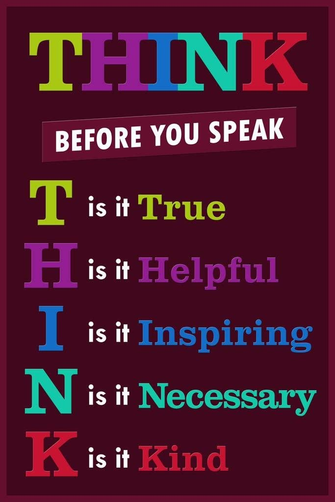 Classroom Sign Think Before You Speak Motivaltional Inspirational Sign Purple Cool Wall Decor Art Print Poster 24x36