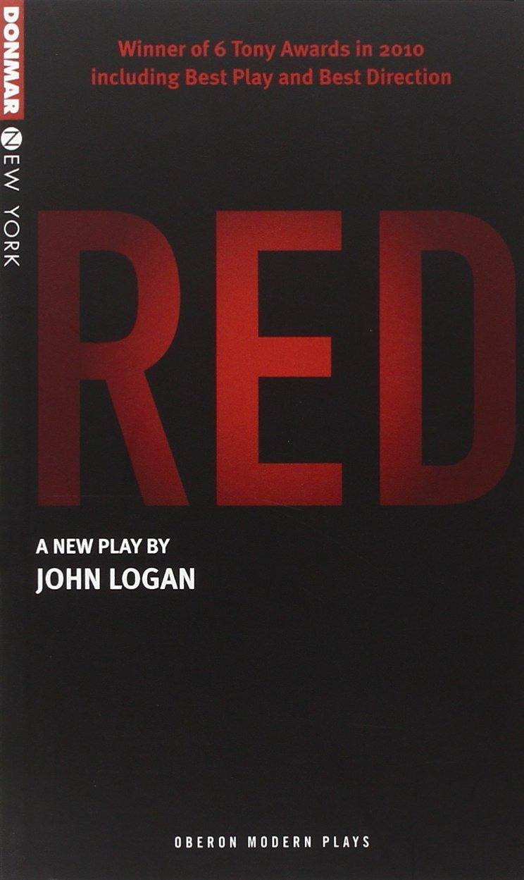 RED (Oberon Modern Plays) by John Logan (3-Dec-2009) Paperback ebook