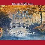 One True Heart | Jodi Thomas