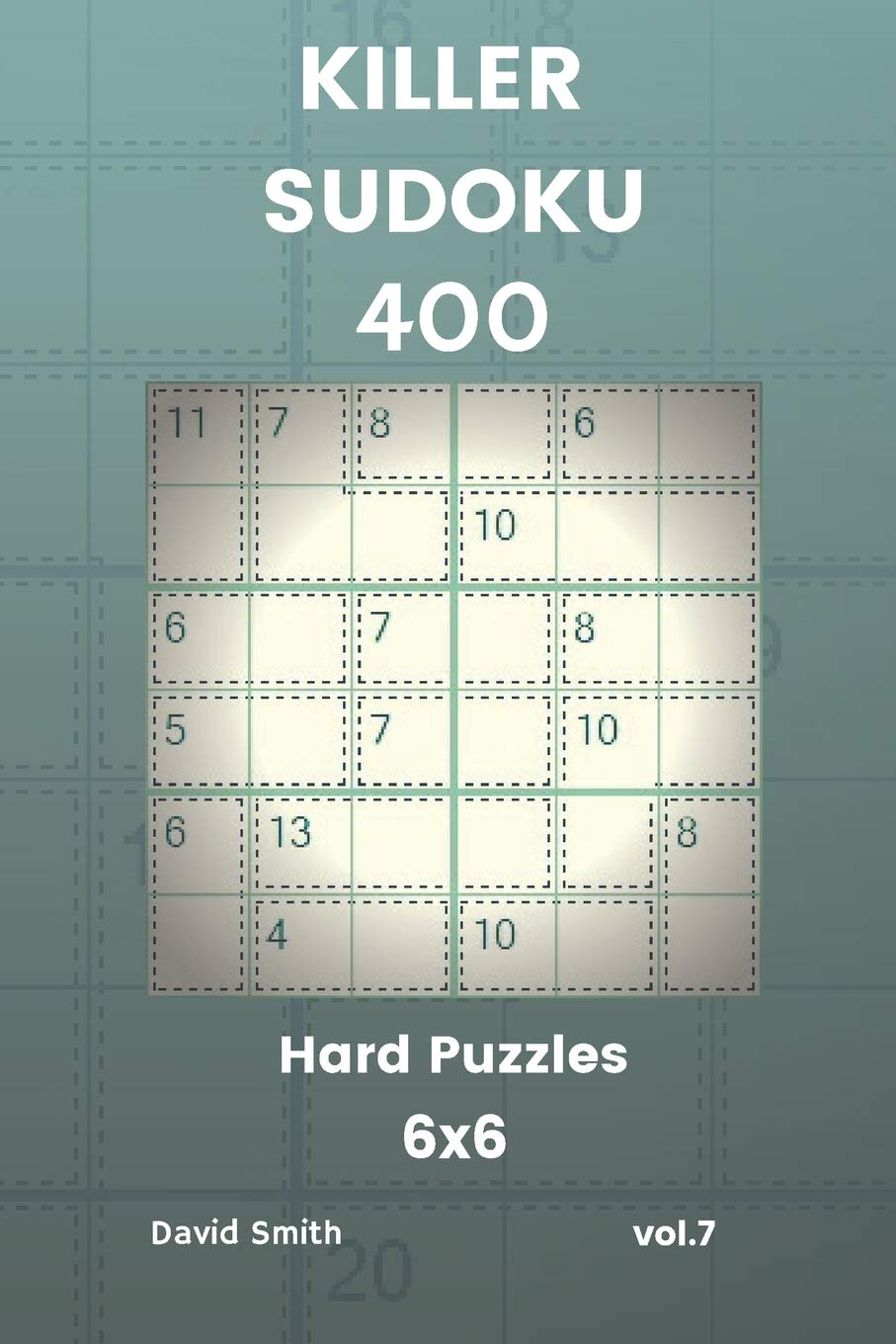 Buy Killer Sudoku - 400 Hard Puzzles 6x6 Vol 7 Book Online