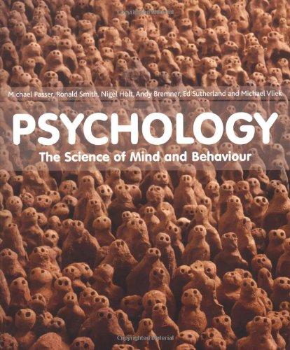 Psychology the science of mind and behaviour amazon michael psychology the science of mind and behaviour amazon michael w passer ronald e smith nigel holt andy bremner ed sutherland michael vliek fandeluxe Gallery