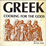 Greek Cooking for the Gods, Zane, Eva, 091223802X
