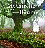 Mythische Bäume: Kulte und Sagen, Heilkunde und Nutzwerte, traditionelles Handwerk