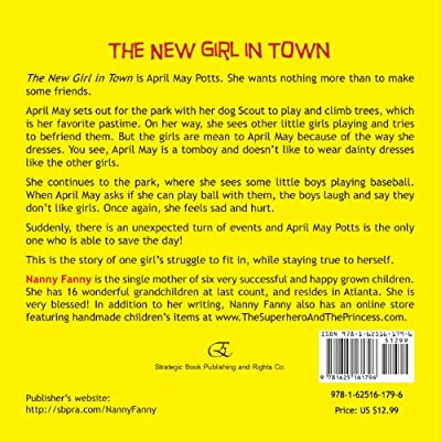 The New Girl In Town, A Childrens Book.