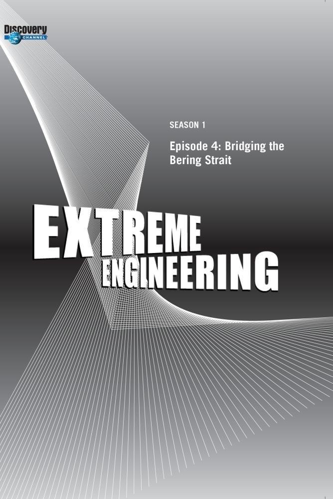 Extreme Engineering Season 1 - Episode 4: Bridging the Bering Strait