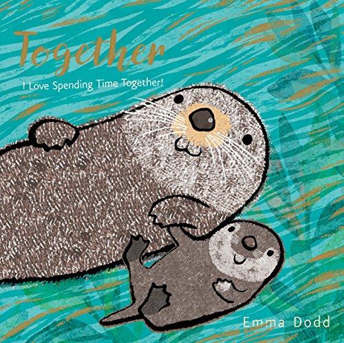Together (Emma Dodd's Love You - Emmas Gift