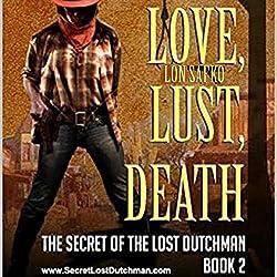 Love, Lust, Death