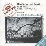 Classical Music : Haydn: Nelson Mass / Vivaldi: Gloria / Handel: Zadok the Priest