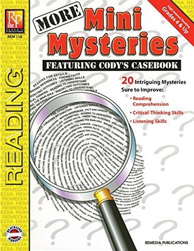Remedia Skills Based Reading (More Mini Mysteries: Featuring Cody's Casebook, Grades 4 & Up)