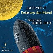 Reise um den Mond Hörbuch von Jules Verne Gesprochen von: Rufus Beck