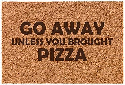 Coir Home Entry Doormat Door Mat Funny Go Away Unless You Brought Pizza