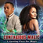 A Lasting Cure for Magic: Contagious Magic, Volume 3 | Michael Jasper