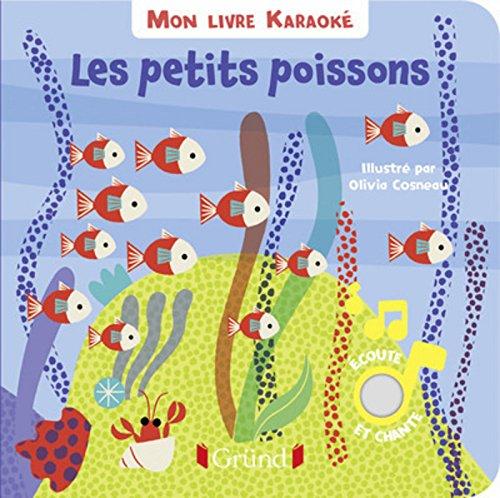 Mon livre karaoké - Les petits poissons