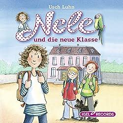 Nele und die neue Klasse (Nele 1)