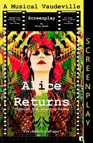 Alice Returns Through The Looking-Glass: A Musical Vaudeville - Returns Glasses Com
