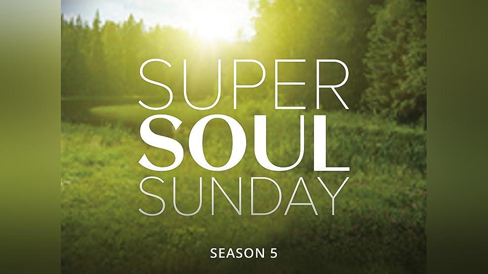 Super Soul Sunday - Season 5