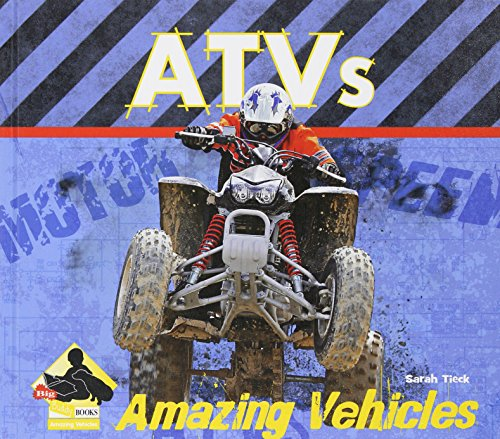 ATVs (Big Buddy Books: Amazing Vehicles (Library))