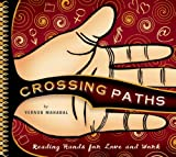 Book cover image for Crossing Paths: Reading Hands for Love and Work