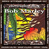 : Everybody Loves Bob Marley