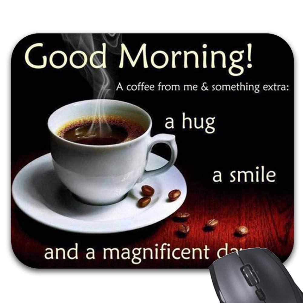 Amazon Good Morning Coffee Cup Picture With Quotes Mouse Pad