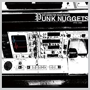 Not Good For Your Health: Punk Nuggets 1974-1982 [Vinilo]