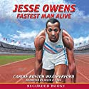 Jesse Owens: Fastest Man Alive Audiobook by Carole Weatherford Narrated by Kevin R. Free