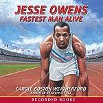 Jesse Owens: Fastest Man Alive | Carole Weatherford