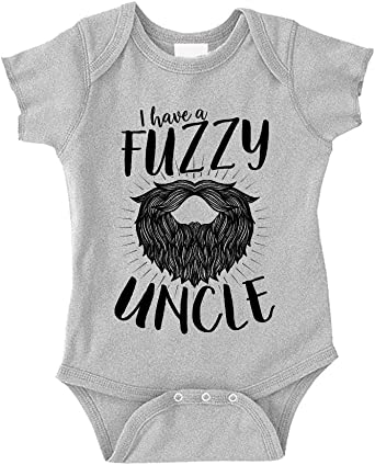I Have A Fuzzy Uncle Baby Bodysuit One Piece for The Best Uncles with Beards