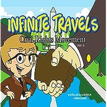 Infinite Travels: Civil Rights Movement: Civil Rights Movement