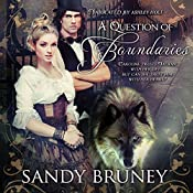 A Question of Boundaries: A Question Of..., Book 1 | Sandy Bruney