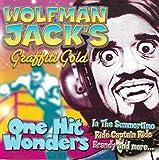Wolfman Jack's: One Hit Wonder